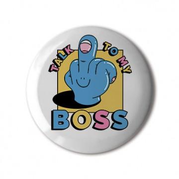 Talk To My Boss print