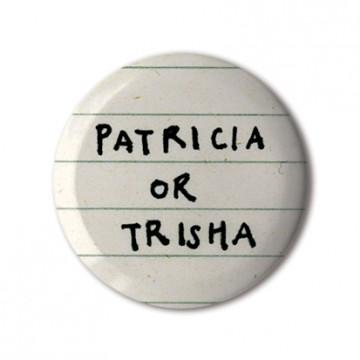 Patricia or Trisha