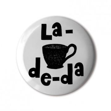 La-De-Da