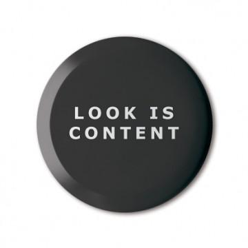 Look Is Content