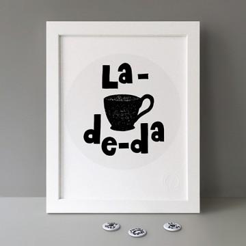 La-De-Da print