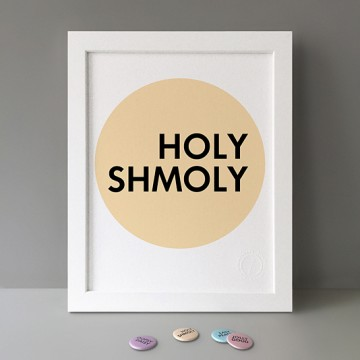 Holy Shmoly print
