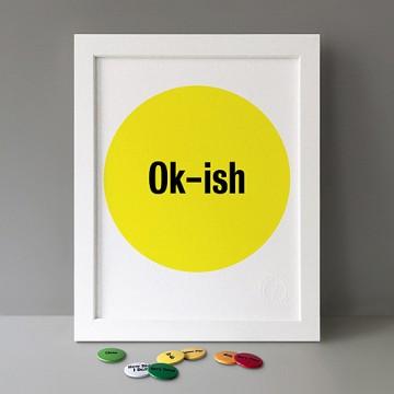 Ok-ish print