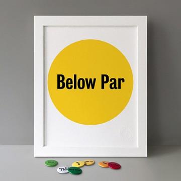 Below Par print