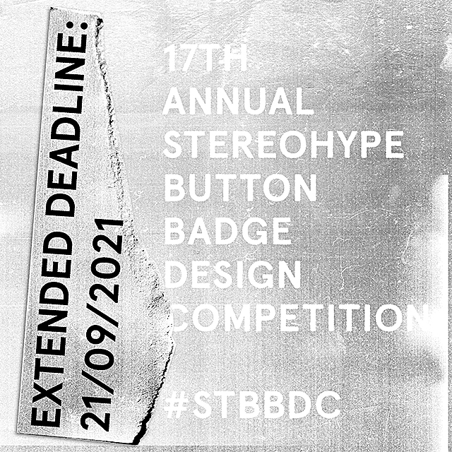17th annual Stereohype Button Badge Design Competition – Call for entries